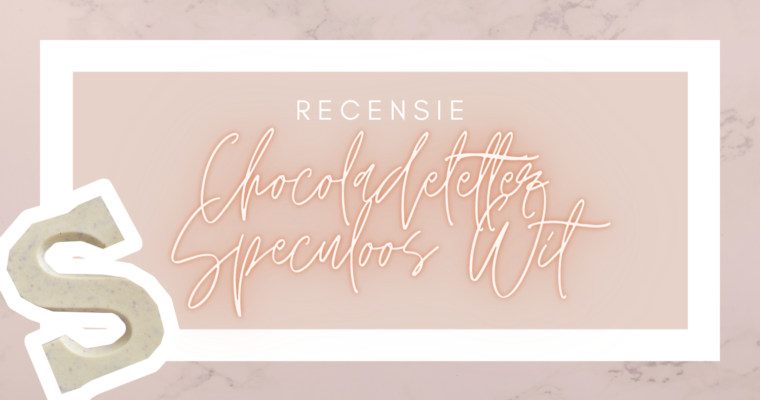 Recensie: Jumbo chocoladeletter Speculoos Wit